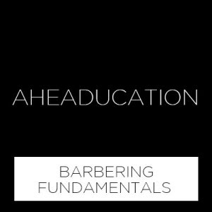 BARBERING FUNDAMENTALS WORKSHOP