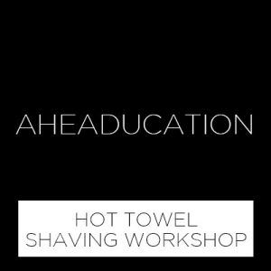 HOT TOWEL SHAVING WORKSHOP COURSE