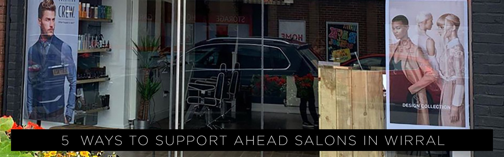 5 Ways To Support Ahead Salons in Wirral 1